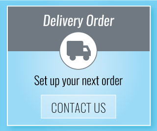 Delivery Order | Set up your next order | Contact Us